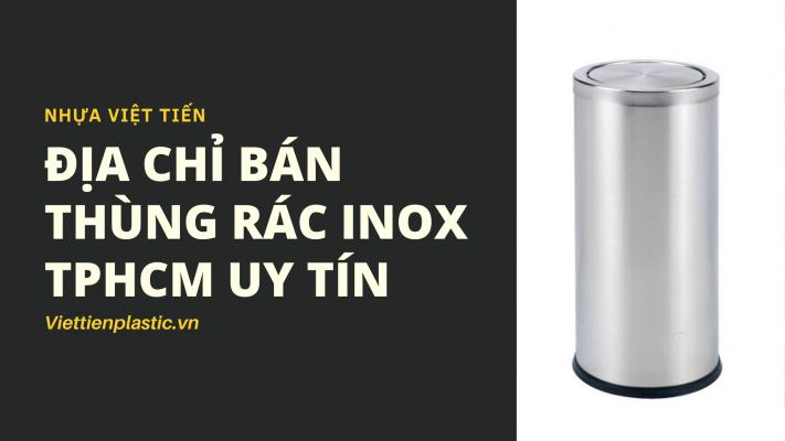 Địa chỉ bán thùng rác inox TPHCM uy tín
