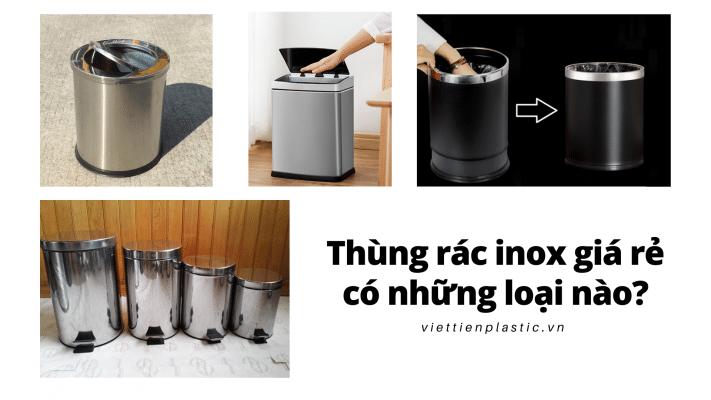 Thùng rác inox giá rẻ có những loại nào?