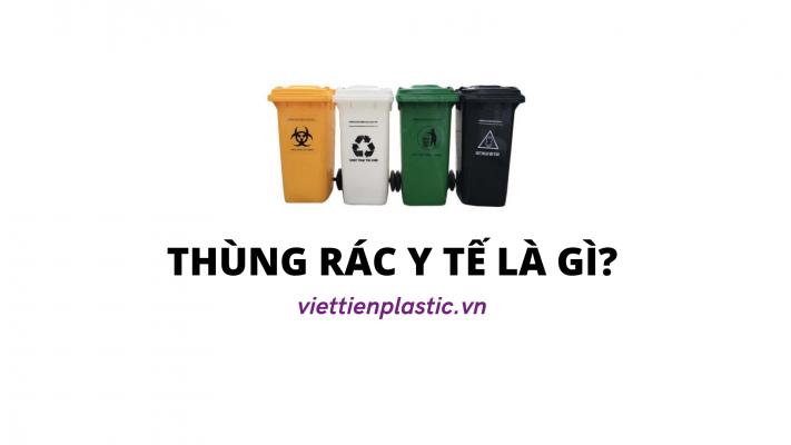 Thùng rác y tế là gì?
